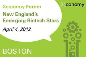 New England's Rising Biotech CEOs to Gather at April 4 Xconomy Event