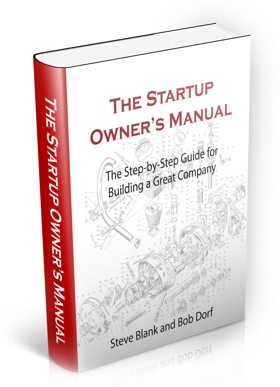 The Startup Owner's Manual, by Steve Blank and Bob Dorf