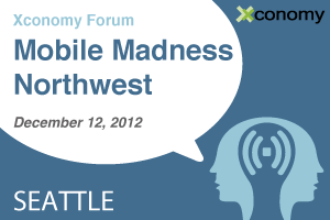 Xconomy Forum: Mobile Madness Northwest