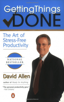 Getting Things Done: The Art of Stress-Free Productivity, By David Allen