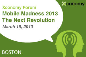 Xconomy Forum: Mobile Madness 2013—The Next Revolution