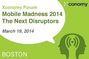 Mobile Madness 2014: The Next Disruptors