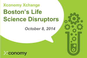 "Join Us For ""Boston's Life Science Disruptors"" on Oct. 8"