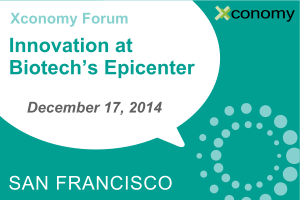 Xconomy Forum: Innovation at Biotech's Epicenter