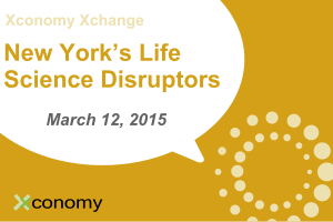 "See ""New York's Life Science Disruptors"" on March 12: Here's the Agenda"
