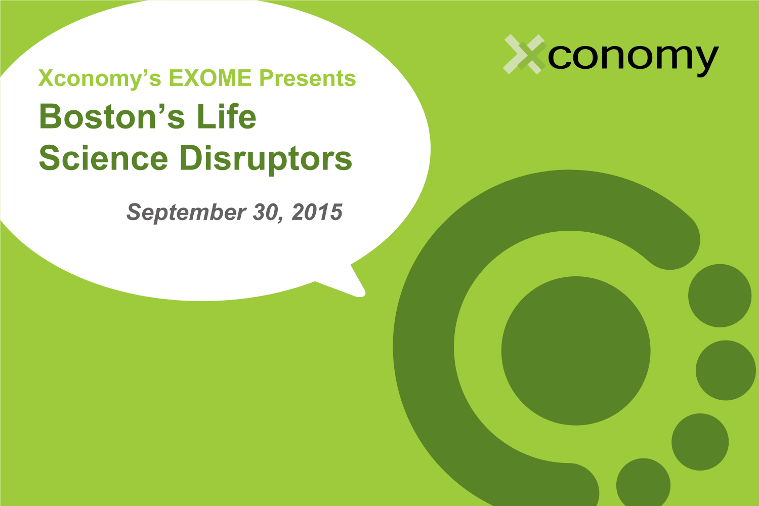 Xconomy's EXOME Presents: Boston's Life Disruptors