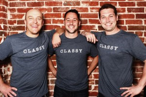 Classy founders Todd Crutchfield, Scot Chisholm, Pat Walsh