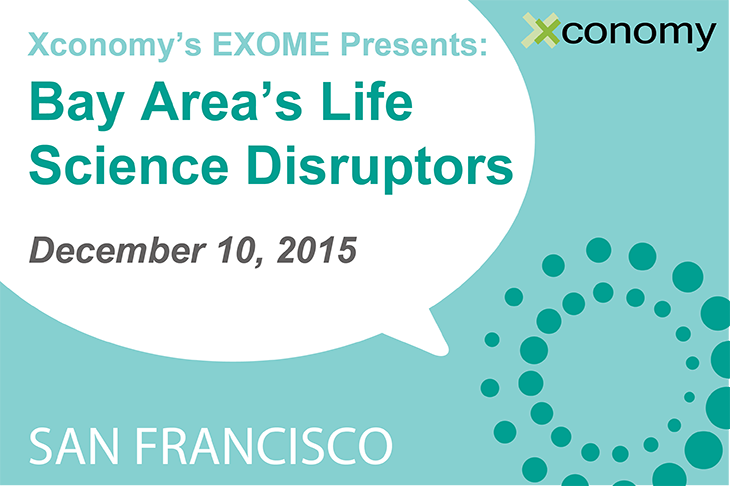 Agenda Posted: Xconomy's Bay Area Life Science Disruptors On Dec. 10