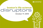 Boston's Life Science Disruptors 2018