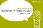 What's Hot in Boston Biotech 2019