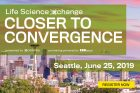 Life Science Xchange: Closer to Convergence