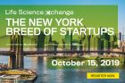 Life Science Xchange: The New York Breed of Startups