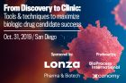 From Discovery to Clinic: Tools & Techniques to Maximize Biologic Drug Candidate Success
