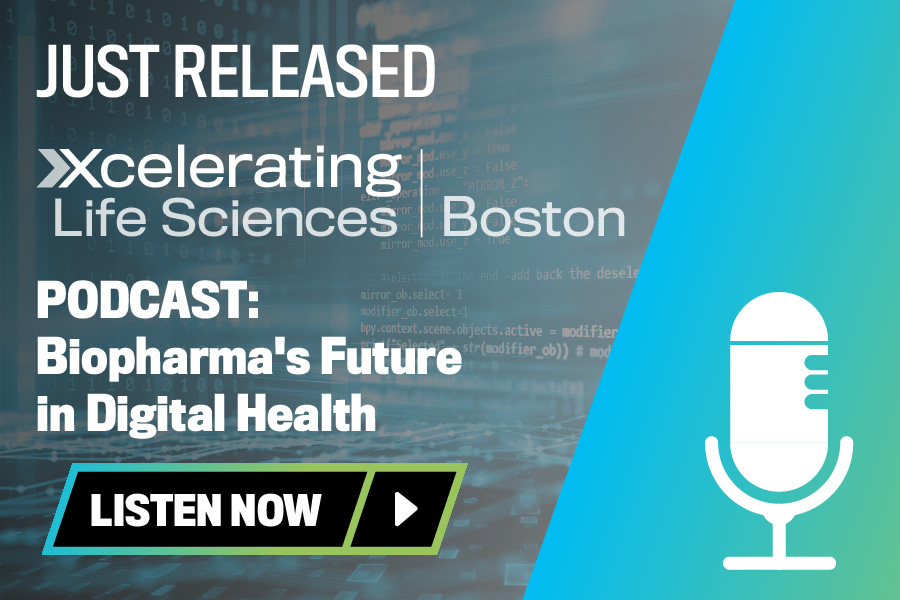 Xcelerating Life Sciences Boston: The Highlights Podcast
